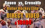 Roller - Direct Rouen vs Grenoble