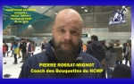 Interview Pierre Rossat-Mignot Coach du HCMP