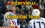 Interview : Cristobal Huet