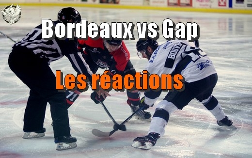 Photo hockey Bordeaux vs Gap - Les réactions - Ligue Magnus