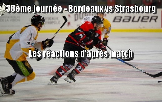 Photo hockey Bordeaux vs Strasbourg - Les réactions - Ligue Magnus