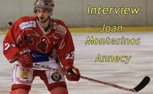 Photo hockey Interview : Joan Montesinos - Division 1 : Annecy (Les Chevaliers du Lac)
