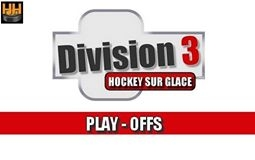 Photo hockey Division 3 : Programme Play Offs 1/4 de Finale - Match Aller - Division 3